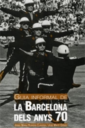 Guia informal de la Barcelona dels anys 70